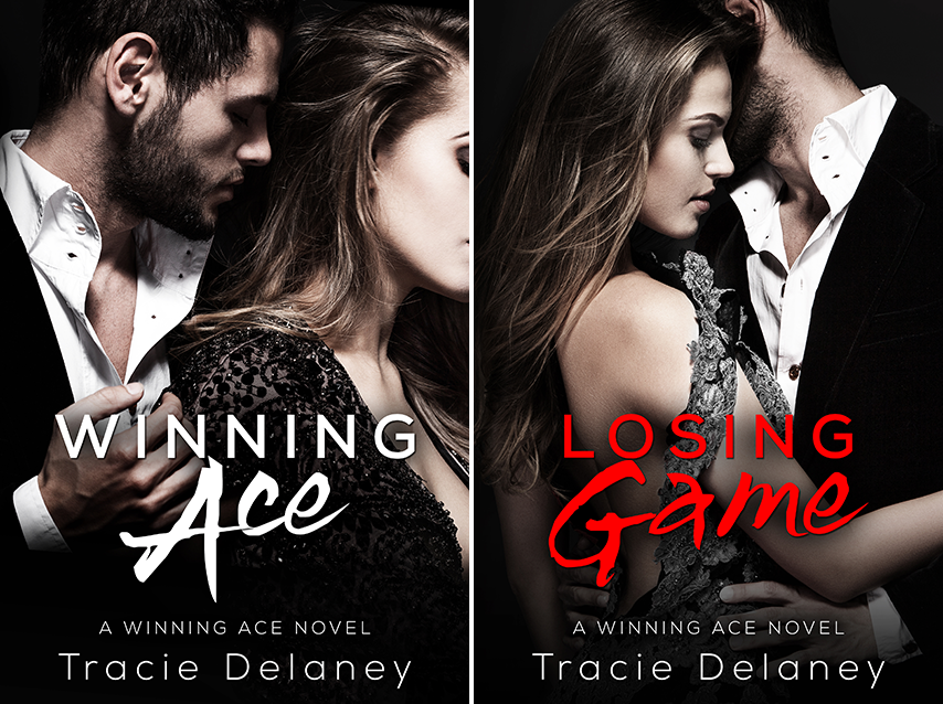 """Covers: """"Winning Ace"""" and """"Losing Game"""" by Tracie Delaney"""