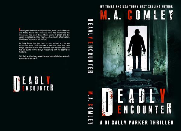"""Cover: """"Deadly Encounter"""" by M.A. Comley"""